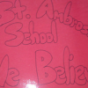St. Ambrose School Believes